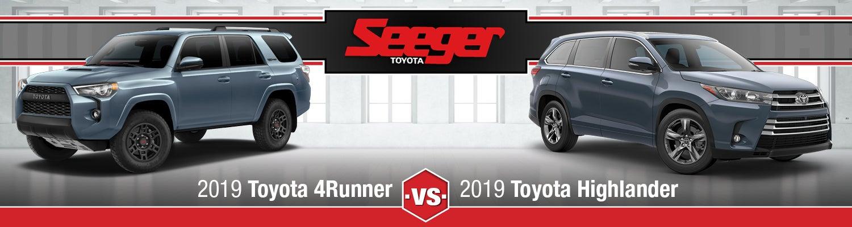 Highlander Vs 4Runner >> 2019 Toyota Highlander Vs 4runner Suv Comparison Seeger Toyota
